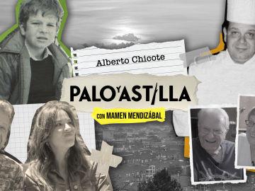 Palo y Astilla - Temporada 1 - Alberto Chicote