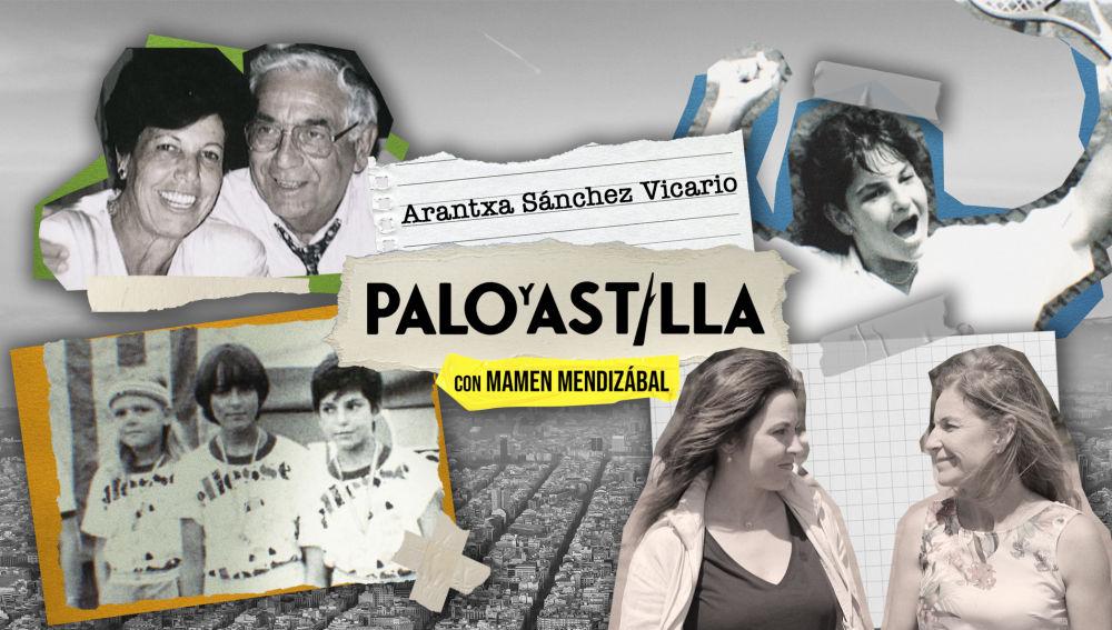 Palo y Astilla - Temporada 1 - Arantxa Sánchez